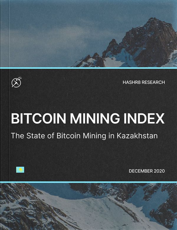 The State of Bitcoin Mining in Kazakhstan